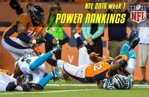 power rankings nfl 2016 wk 1