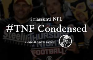 i riassunti NFL - Thursday Night Condensed di Andrea Donati