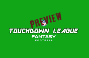 touchdown fantasy nfl football league preview 2018